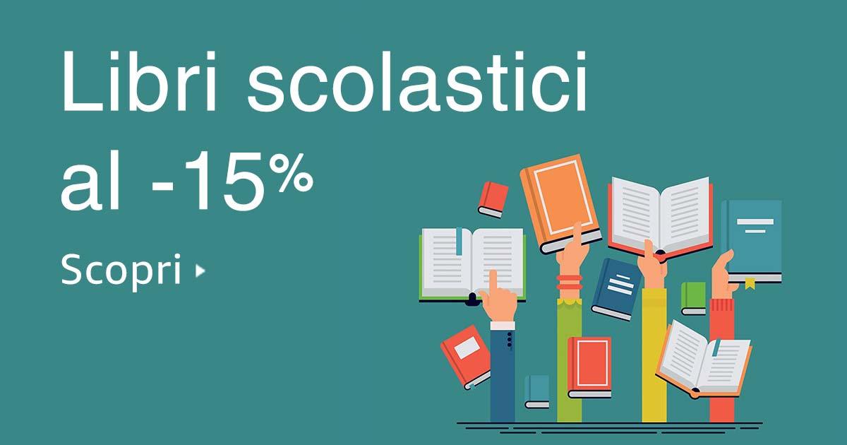 libri scolastici scontati del 15 su amazon per qualsiasi ForLibri Scolastici Scontati