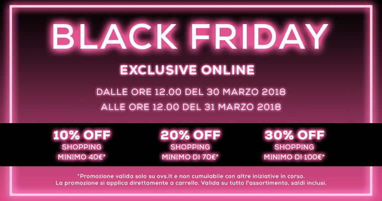 Black Friday OVS Marzo 2018