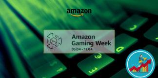Amazon Gaming Week di Aprile 2018