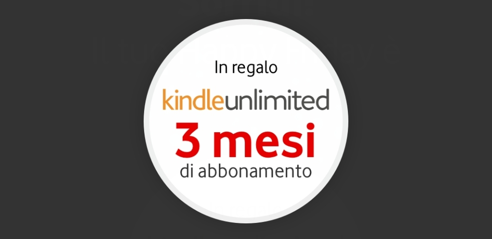 Amazon Kindle Unlimited in regalo
