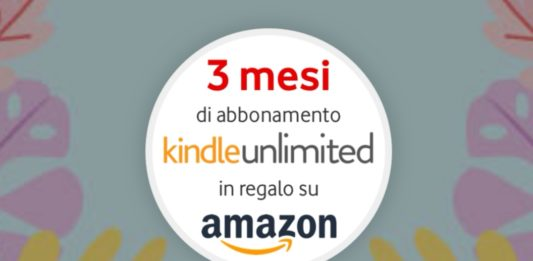 Kindle Unlimited in regalo