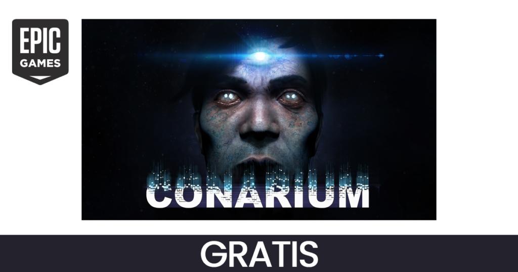 epic games conarium gratis