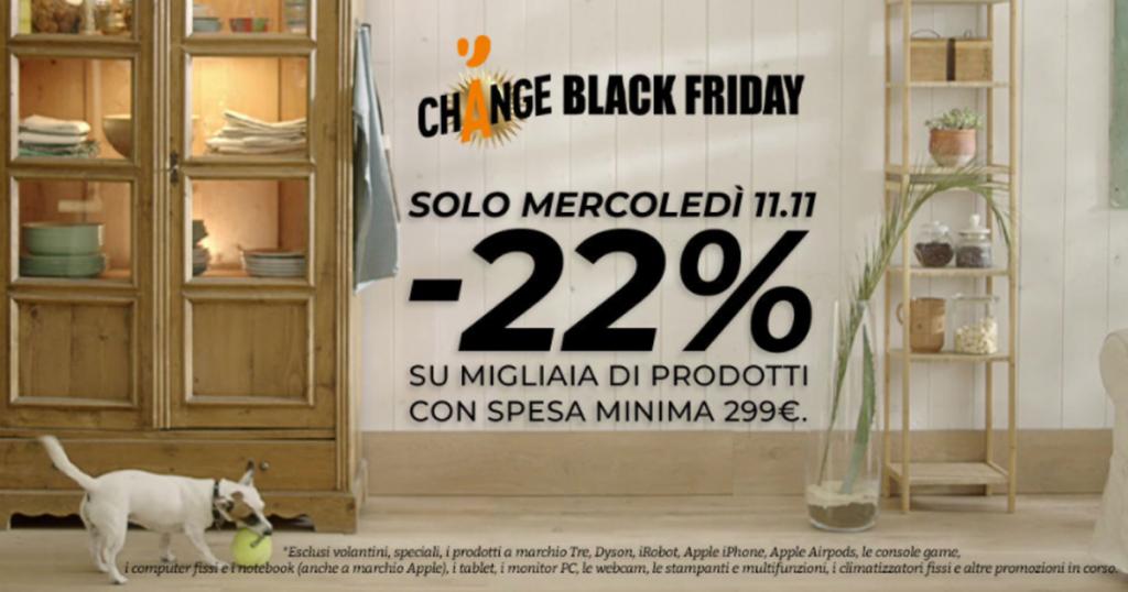 Change Black Friday Unieuro: 22% di sconto su migliaia di prodotti!