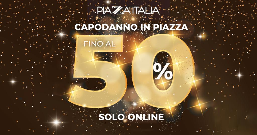 piazza-italia-con-capodanno-in-piazza-fino-al-50-di-sconti